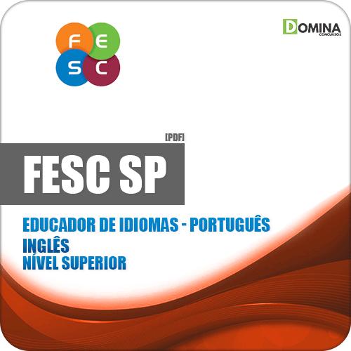 Apostila FESC SP 2019 Educador de Idiomas Português Inglês