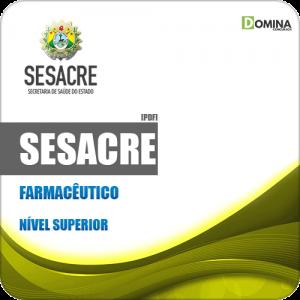 Apostila Concurso Público SESACRE AC 2019 Farmacêutico