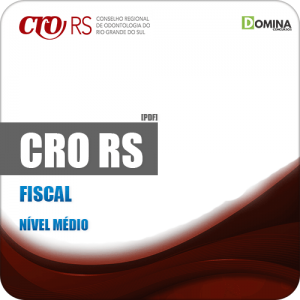 Apostila Concurso Público CRO RS 2019 Fiscal