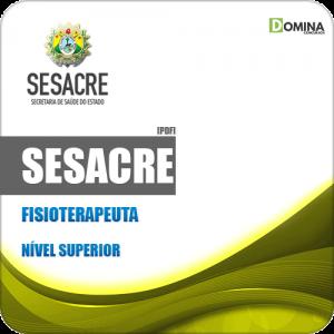 Apostila Concurso Público SESACRE AC 2019 Fisioterapeuta