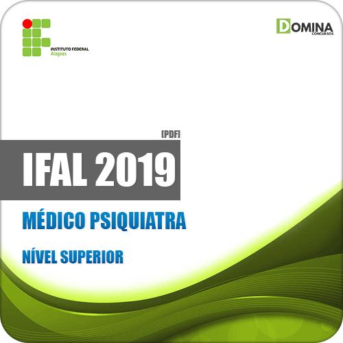 Apostila Concurso IFAL 2019 Médico Psiquiatra