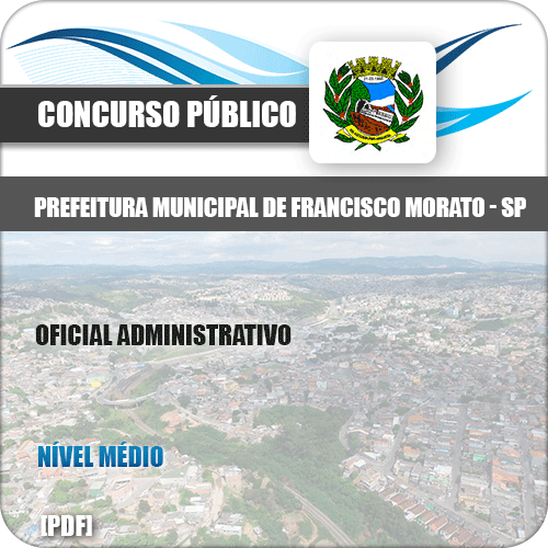 Apostila Pref Francisco Morato SP 2019 Oficial Administrativo