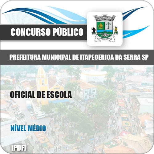 Apostila Pref Itapecerica da Serra SP 2019 Oficial de Escola