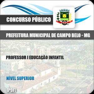 Apostila Pref Campo Belo MG 2019 Professor I Educação Infantil