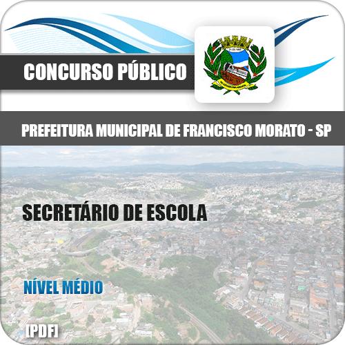 Apostila Pref Francisco Morato SP 2019 Secretário de Escola