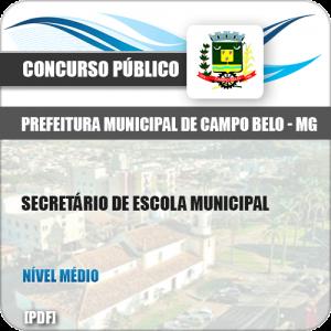 Apostila Pref Campo Belo MG 2019 Secretário de Escola Municipal