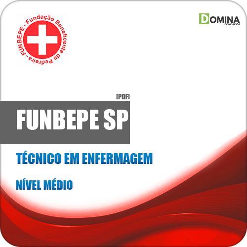 Apostila FUNBEPE Pedreira SP 2019 Técnico em Enfermagem