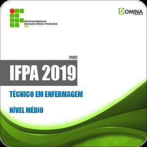 Apostila Concurso Público IFPA 2019 Técnico em Enfermagem