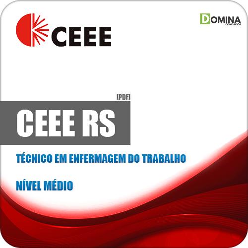 Apostila CEEE D RS 2019 Técnico em Enfermagem do Trabalho