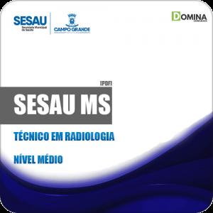 Apostila Concurso SESAU MS 2019 Técnico em Radiologia