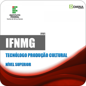 Apostila Concurso IFNMG 2019 Tecnólogo Produção Cultural