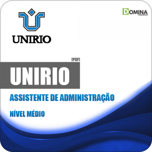 Apostila Concurso UniRio 2019 Assistente de Administração