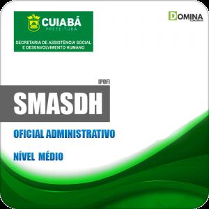 Apostila Concurso SMASDH Cuiabá MT 2019 Oficial Administrativo