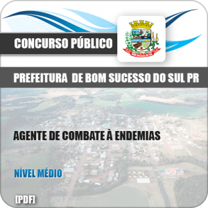 Apostila Bom Sucesso do Sul PR 2019 Agente de Combate à Endemias