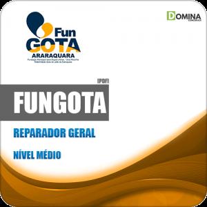 Apostila FUNGOTA Araraquara SP 2019 Reparador Geral