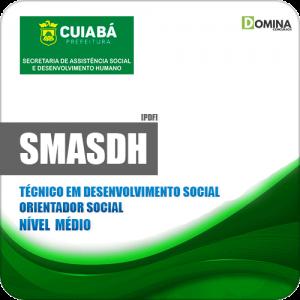 Apostila Concurso SMASDH Cuiabá MT 2019 Orientador Social
