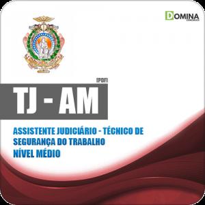 Apostila TJ AM 2019 Assistente Judiciário Técnico Segurança Trabalho