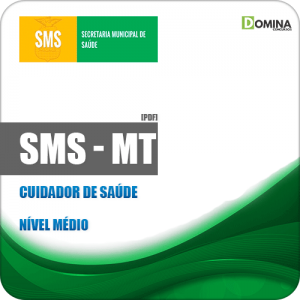 Apostila Concurso SMS Cuiabá MT 2019 Cuidador de Saúde