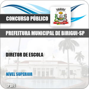 Apostila Concurso Público Pref Birigui SP 2019 Diretor de Escola