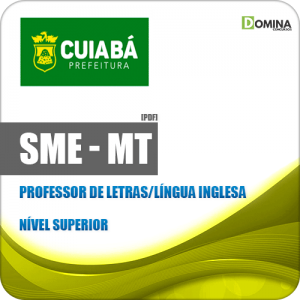 Apostila SME Cuiabá MT 2019 Professor de Letras Língua Inglesa