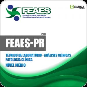Apostila FEAES de Curitiba PR 2019 Técnico Patologia Clínica