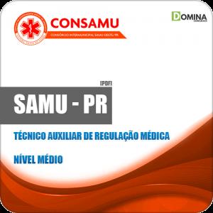 Apostila CIRUSPAR SAMU PR 2019 Técnico Auxiliar Regulação Médica