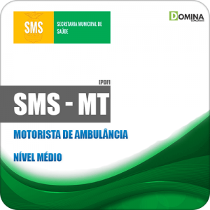 Apostila Concurso SMS Cuiabá MT 2019 Motorista de Ambulância