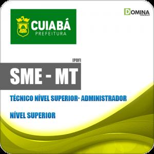 Apostila SME Cuiabá MT 2019 Técnico Nível Superior Administrador