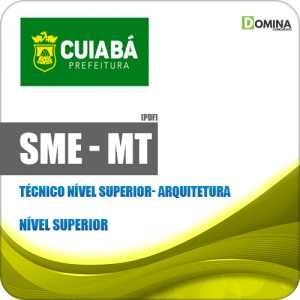 Apostila SME Cuiabá MT 2019 Técnico Nível Superior Arquitetura