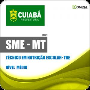 Apostila SME Cuiabá MT 2019 06 Técnico em Nutrição Escolar TNE