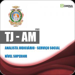 Apostila Concurso TJ AM 2019 Analista Judiciário Serviço Social