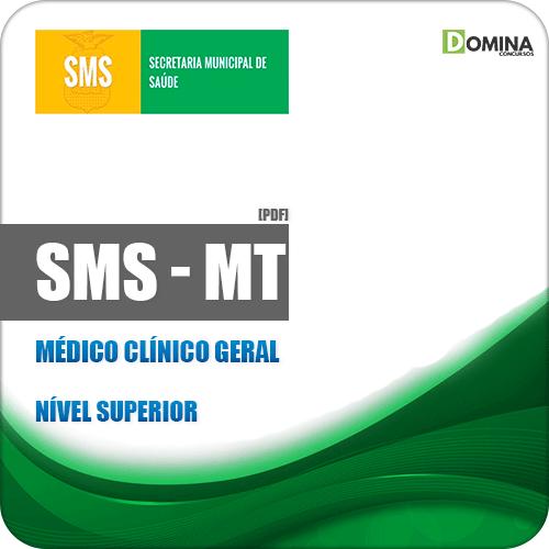 Apostila Concurso SMS Cuiabá MT 2019 Médico Clínico Geral