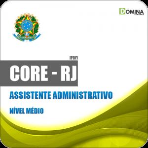Apostila Concurso CORE RJ 2019 Assistente Administrativo