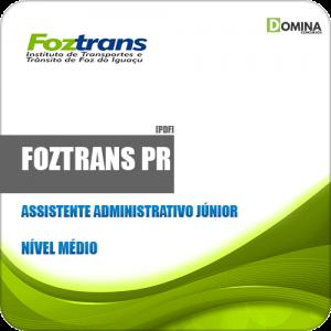 Apostila FOZTRANS PR 2019 Assistente Administrativo Júnior