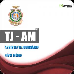 Apostila Concurso Público TJ AM 2019 Assistente Judiciário