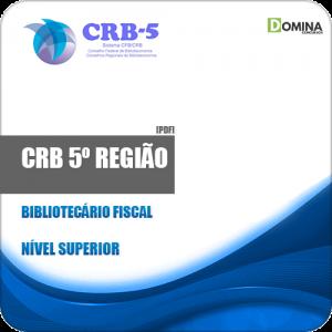 Apostila Concurso CRB 5º Região BA SE 2019 Bibliotecário Fiscal