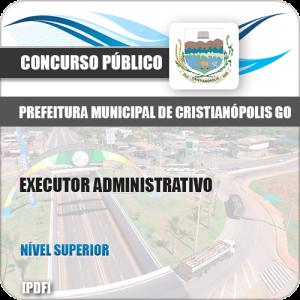 Apostila Concurso Pref Cristianópolis GO 2019 Executor Administrativo