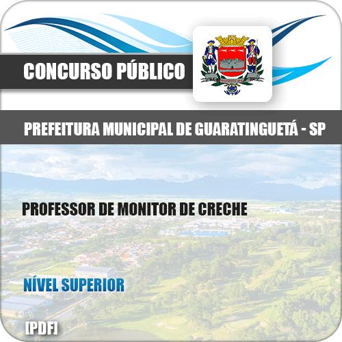 Apostila Pref Guaratinguetá SP 2019 Prof Monitor Creche
