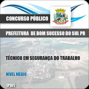 Apostila Pref Bom Sucesso do Sul PR 2019 TEC Segurança do Trabalho