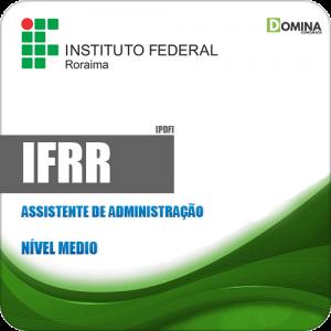 Apostila Concurso IFRR 2019 Assistente de Administração