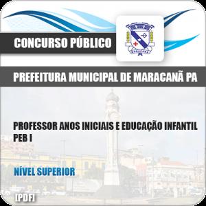 Apostila Pref Maracanã PA 2019 Prof Anos Iniciais Educação Infantil