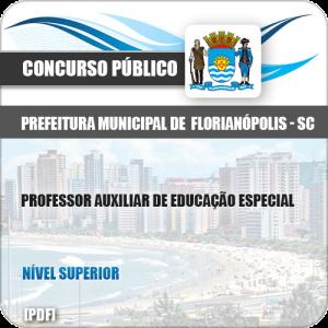 Apostila Pref Florianópolis SC 2019 Prof Aux Educação Especial