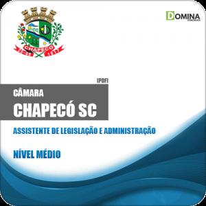 Apostila Câmara de Chapecó SC 2019 Ass Legislação Administração