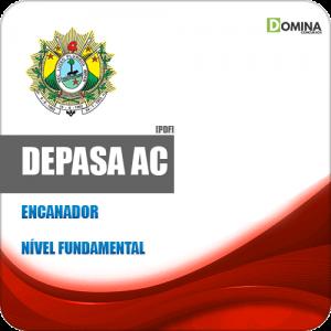 Apostila Processo Seletivo DEPASA AC 2019 Encanador