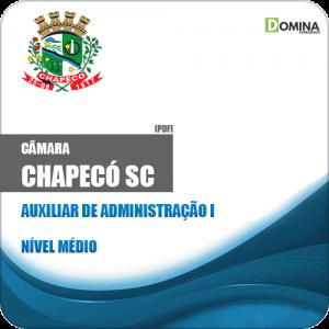 Apostila Câmara de Chapecó SC 2019 Auxiliar de Administração I