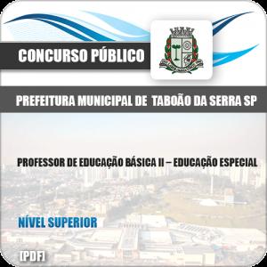 Apostila Pref Taboão Serra SP 2019 Prof II Educação Especial