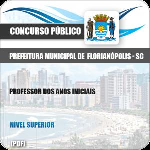 Apostila Pref Florianópolis SC 2019 Professor Anos Iniciais