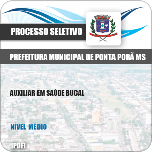 Apostila Seletivo Pref Ponta Porã MS 2019 Auxiliar em Saúde Bucal