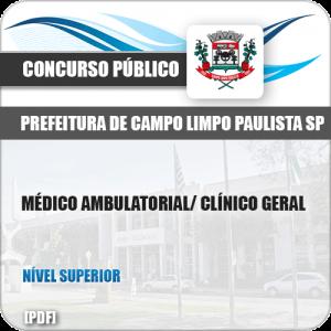 Apostila Pref Campo Limpo Paulista SP 2019 Médico Clínico Geral