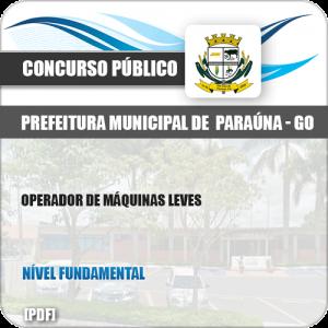 Apostila Pref Paraúna SP 2019 Operador de Máquinas Leves